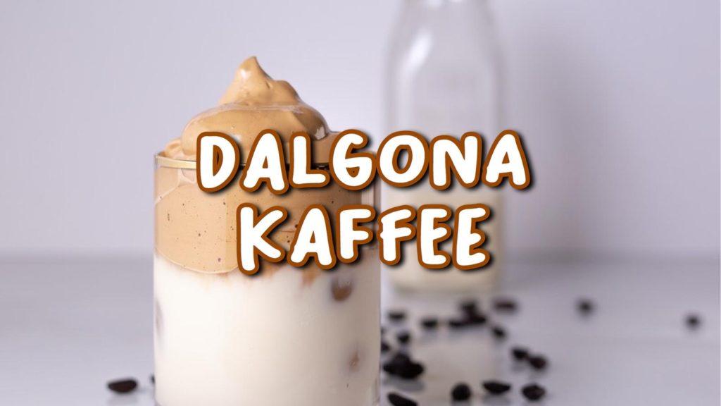 Cursiv Probiert's: Dalgona-Kaffee